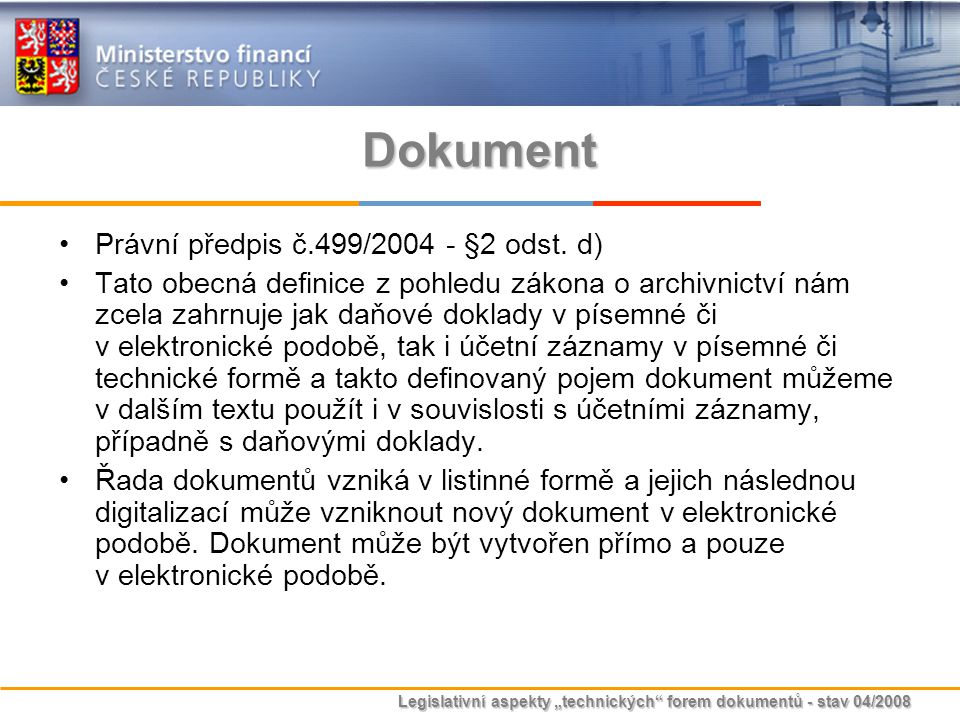 Dokument Právní předpis č.499/2004 - §2 odst. d)