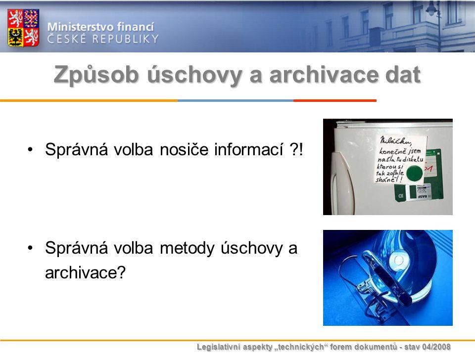 Způsob úschovy a archivace dat