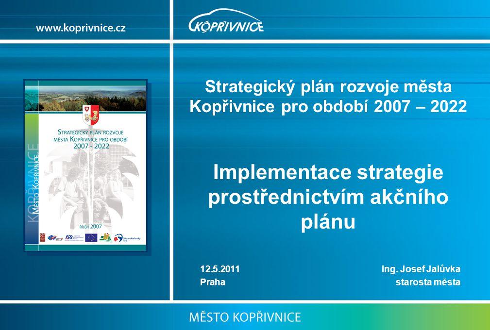 Implementace strategie prostřednictvím akčního plánu