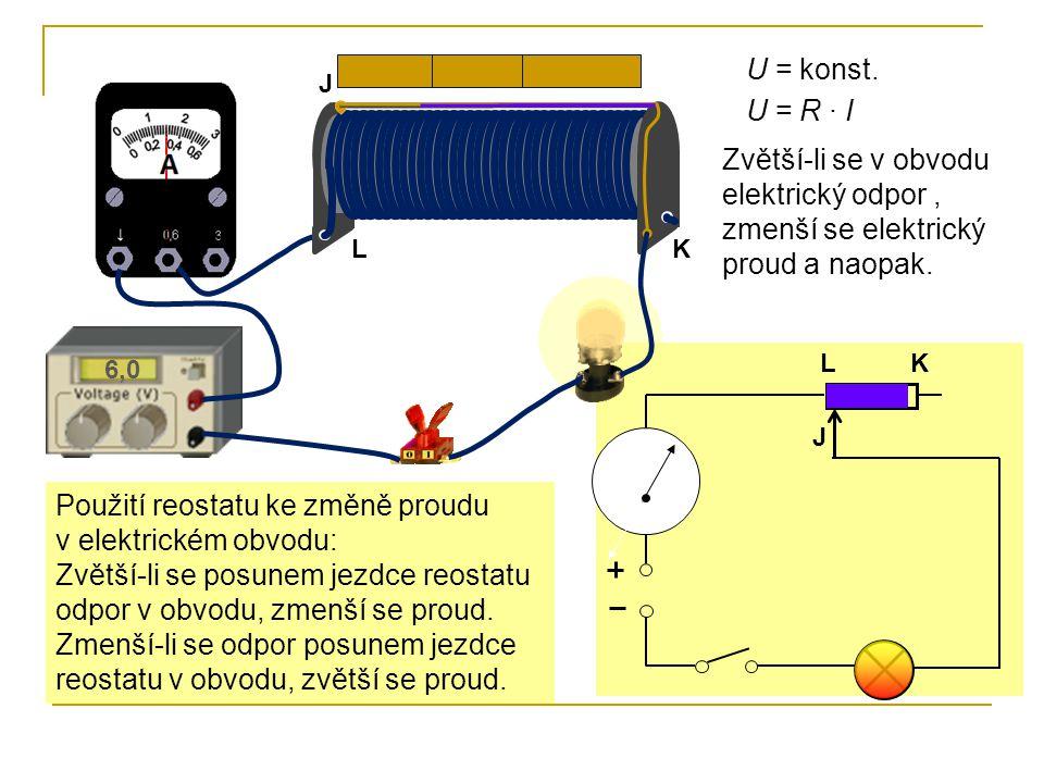 Použití reostatu ke změně proudu v elektrickém obvodu: