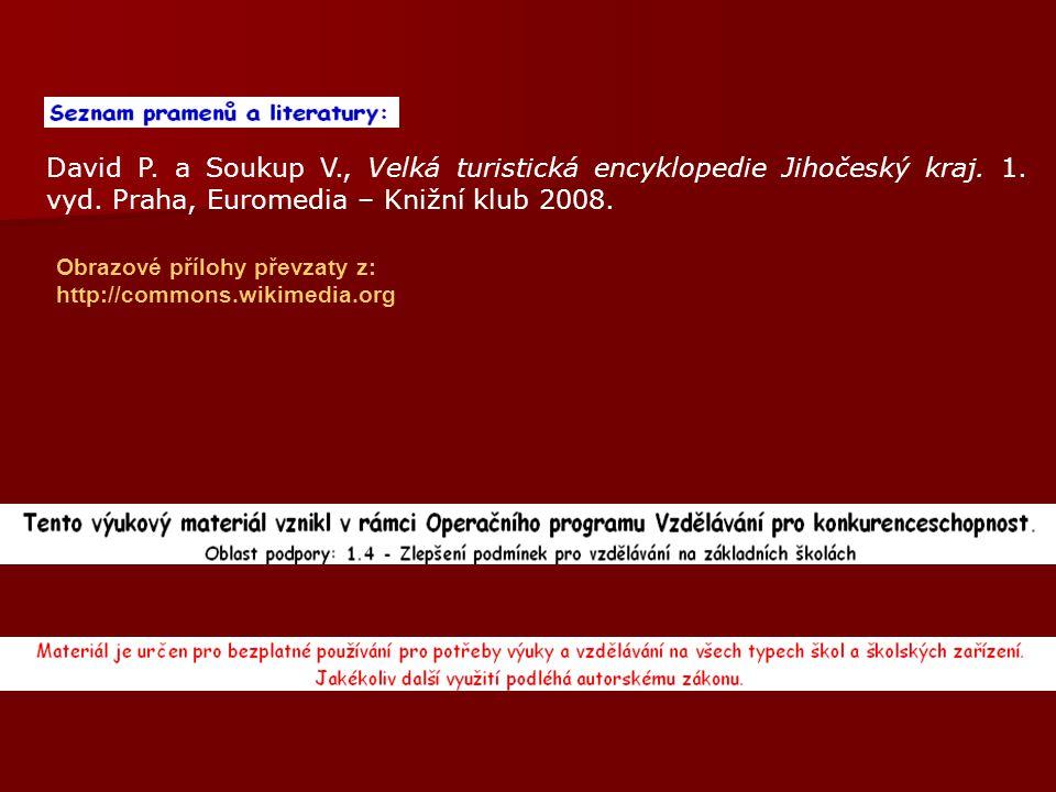 David P. a Soukup V. , Velká turistická encyklopedie Jihočeský kraj. 1