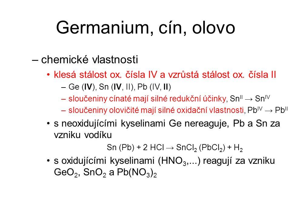 Sn (Pb) + 2 HCl → SnCl2 (PbCl2) + H2