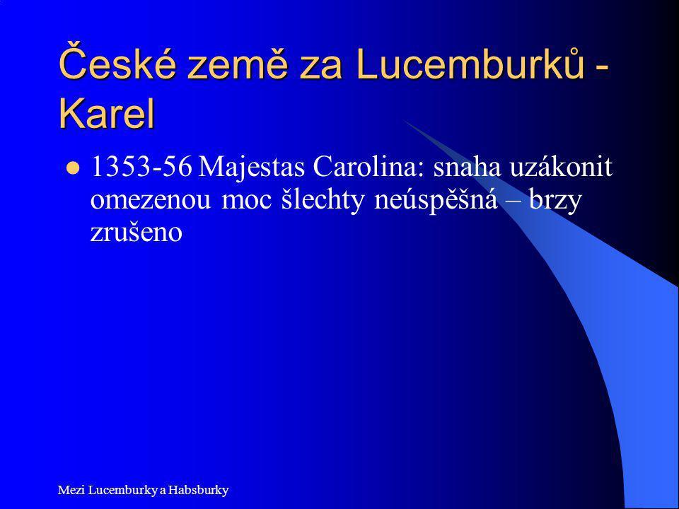 České země za Lucemburků - Karel