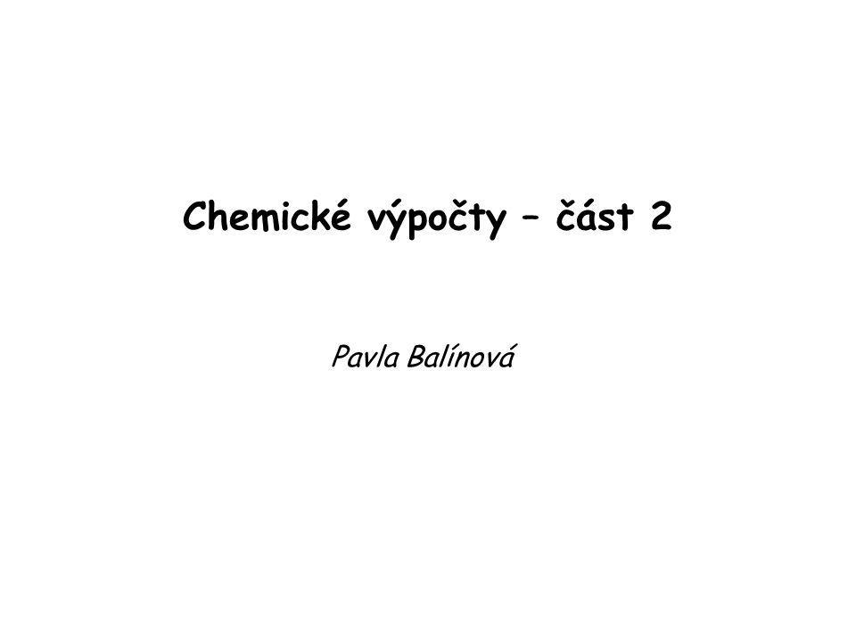 Chemické výpočty – část 2