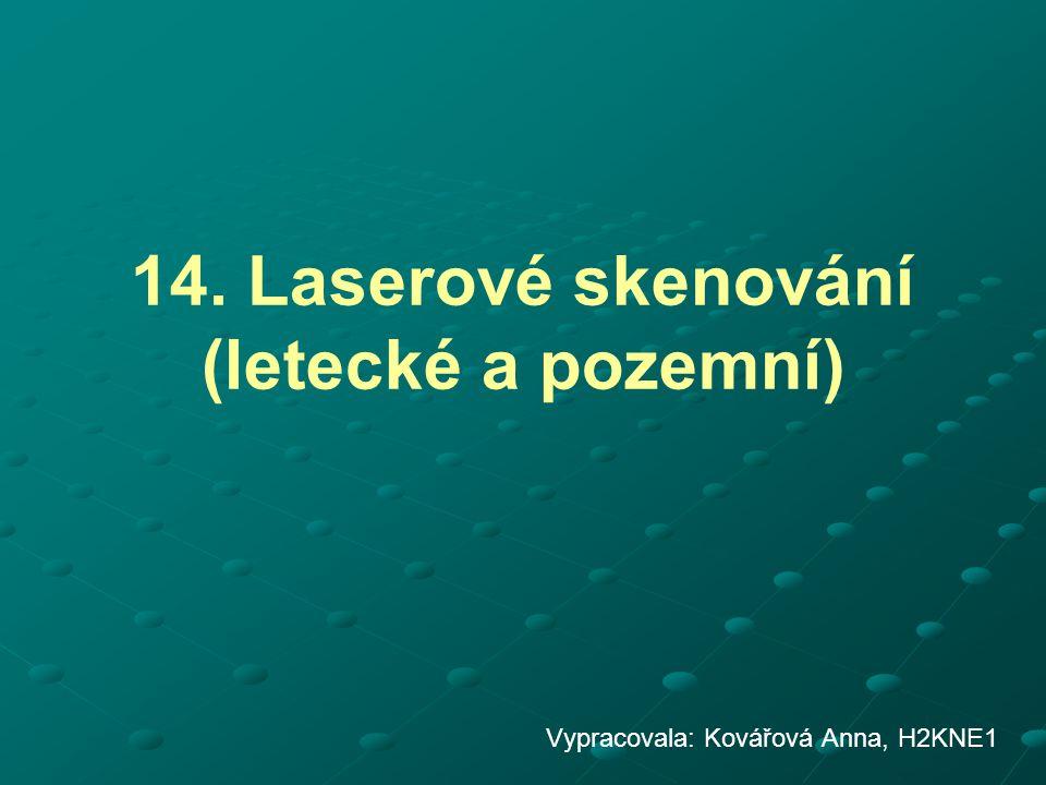 14. Laserové skenování (letecké a pozemní)