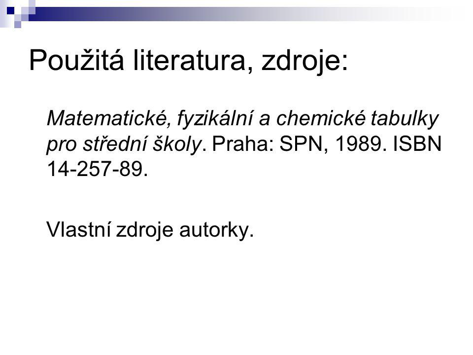 Použitá literatura, zdroje: