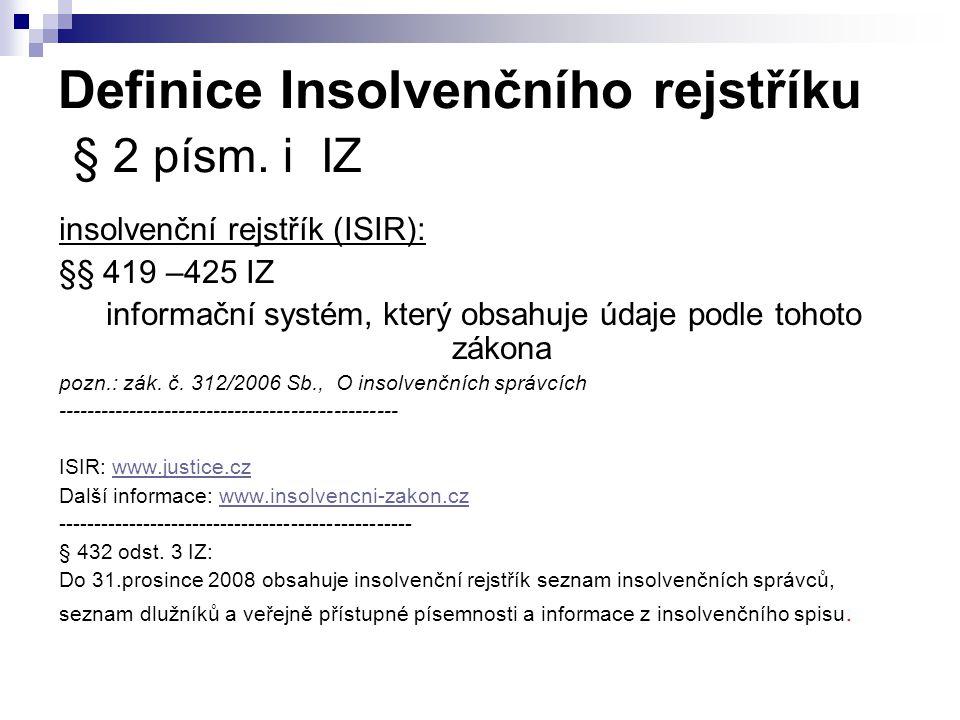 Definice Insolvenčního rejstříku § 2 písm. i IZ