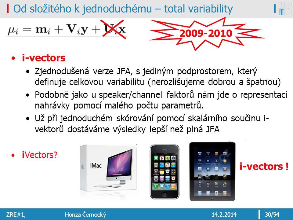 Od složitého k jednoduchému – total variability