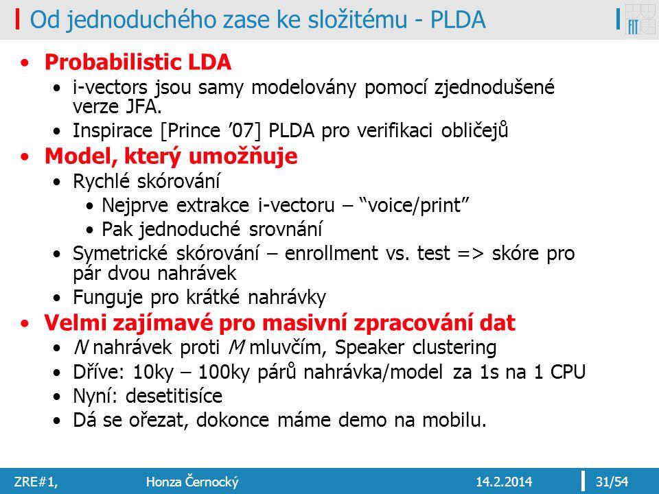 Od jednoduchého zase ke složitému - PLDA