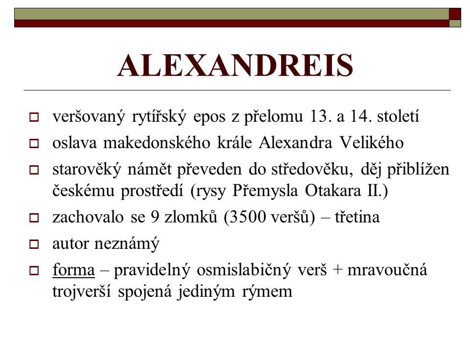 ALEXANDREIS veršovaný rytířský epos z přelomu 13. a 14. století