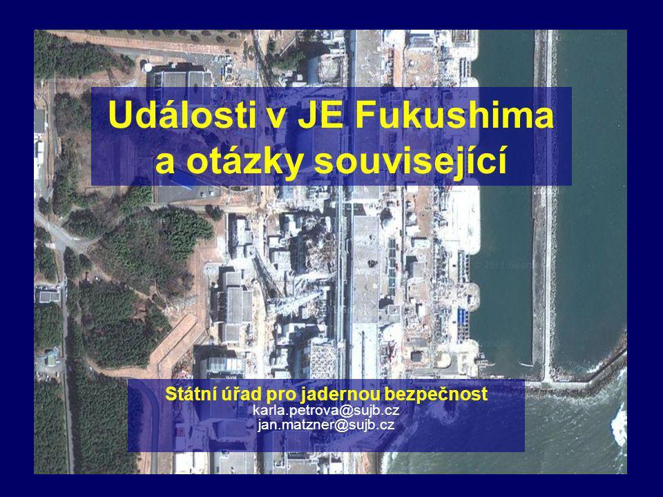 Události v JE Fukushima a otázky související