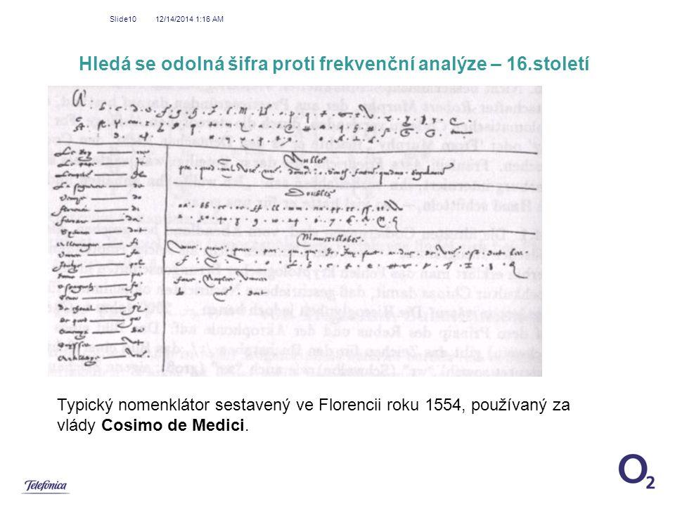 Hledá se odolná šifra proti frekvenční analýze – 16.století