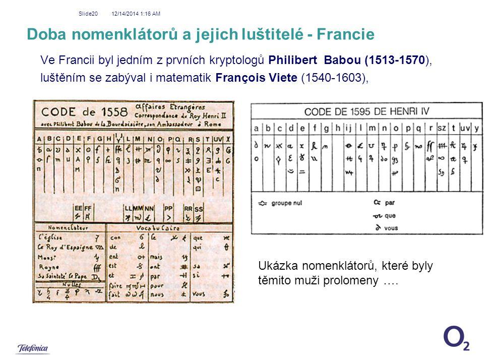 Doba nomenklátorů a jejich luštitelé - Francie