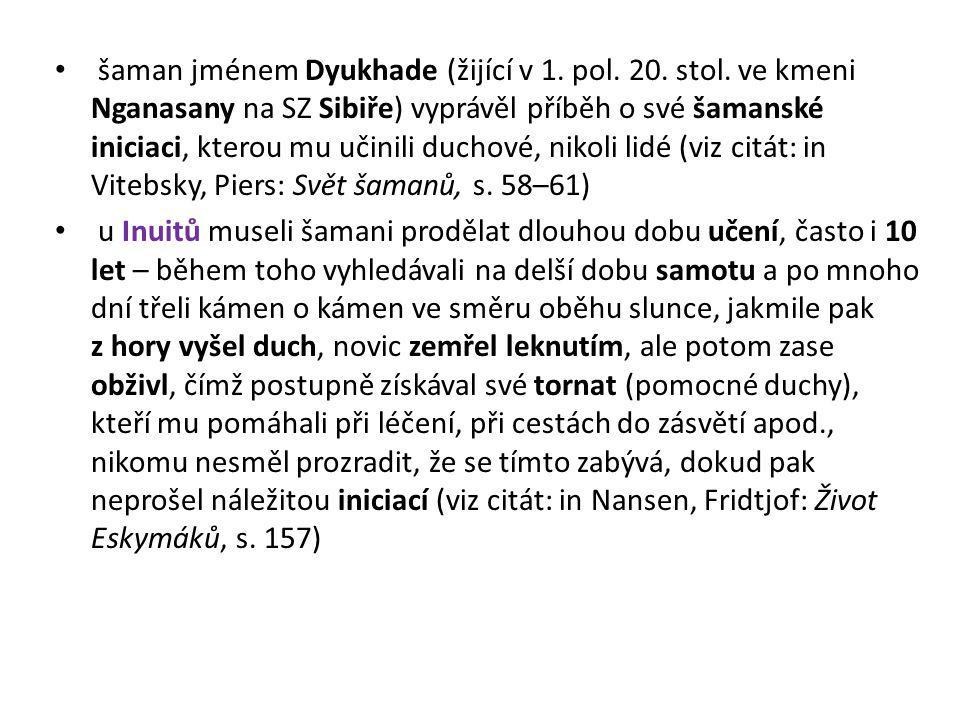 šaman jménem Dyukhade (žijící v 1. pol. 20. stol