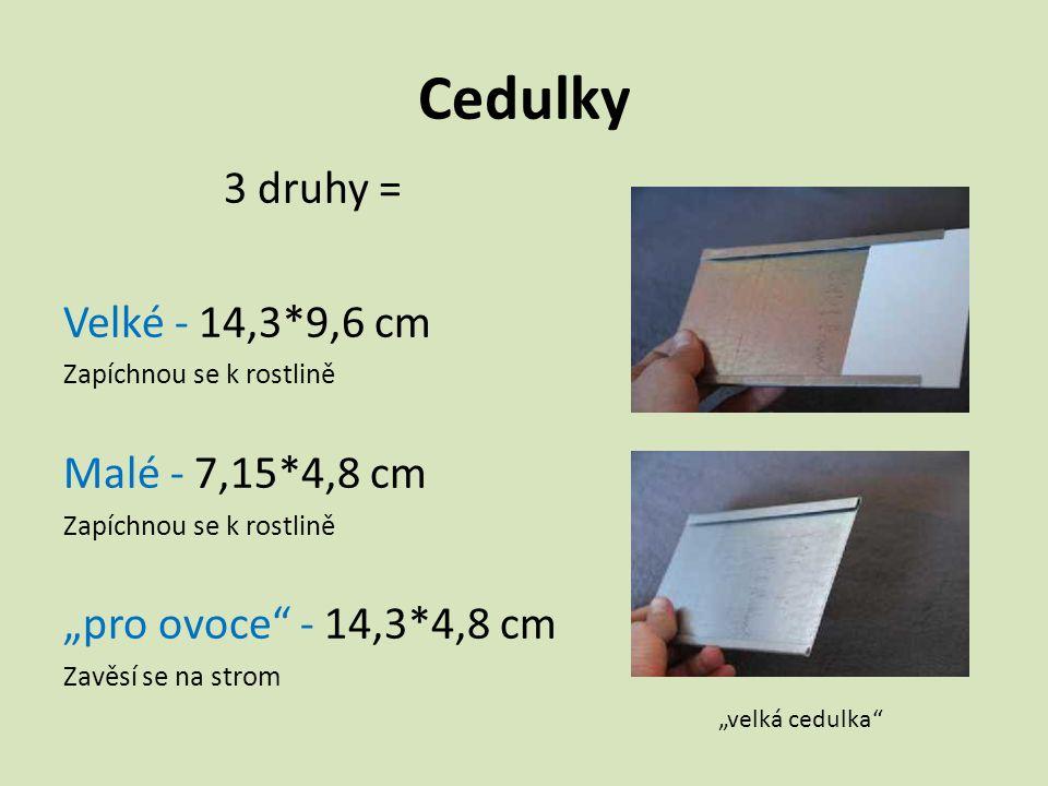 Cedulky 3 druhy = Velké - 14,3*9,6 cm Malé - 7,15*4,8 cm