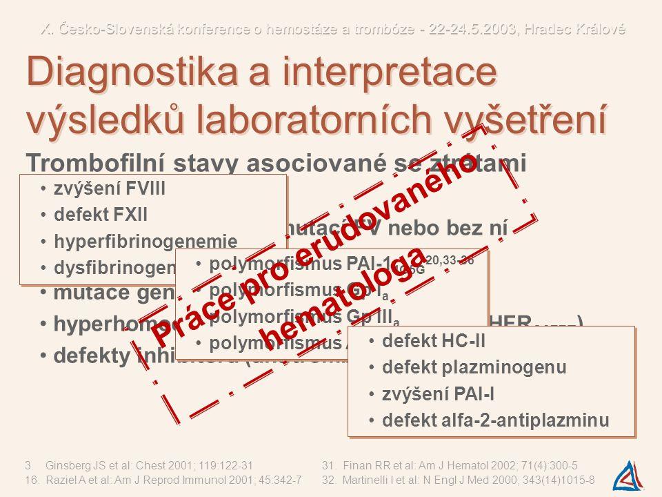Diagnostika a interpretace výsledků laboratorních vyšetření