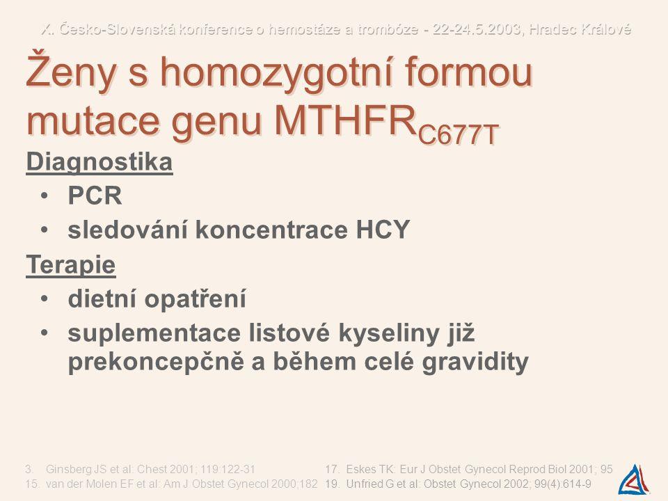 Ženy s homozygotní formou mutace genu MTHFRC677T
