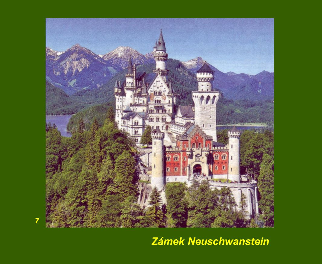 7 Zámek Neuschwanstein