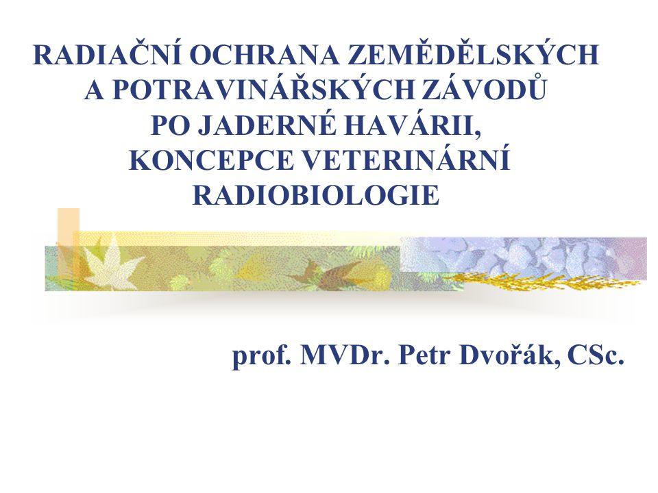 prof. MVDr. Petr Dvořák, CSc.