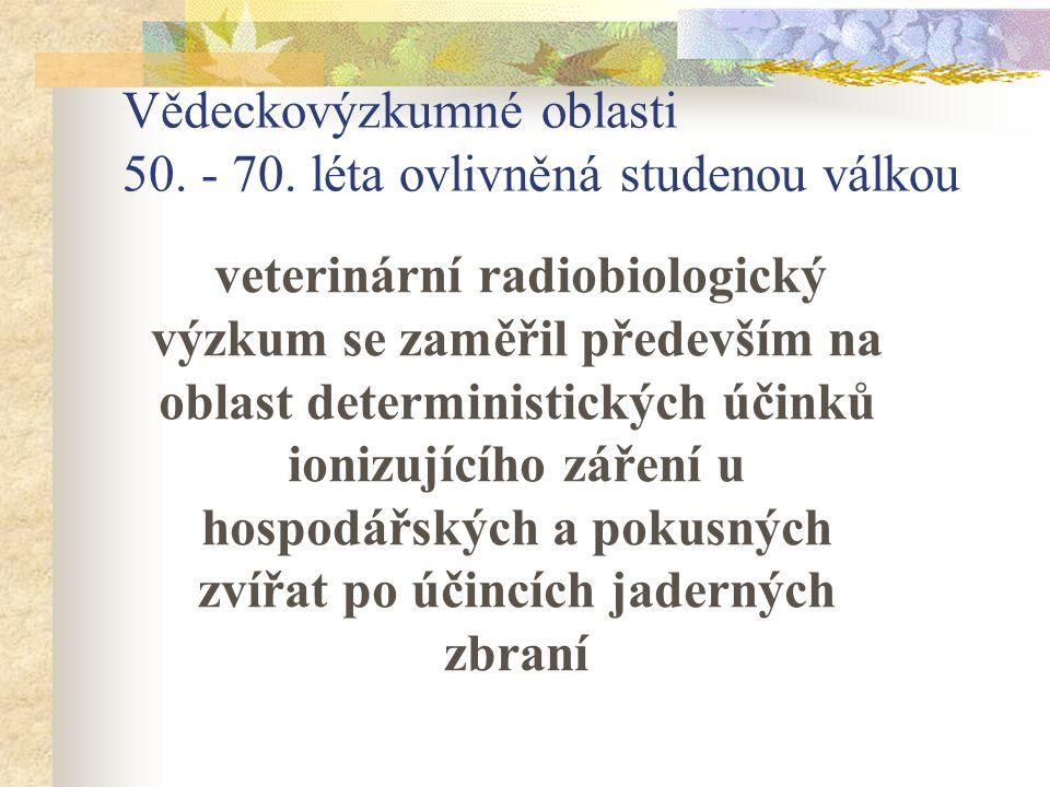 Vědeckovýzkumné oblasti 50. - 70. léta ovlivněná studenou válkou