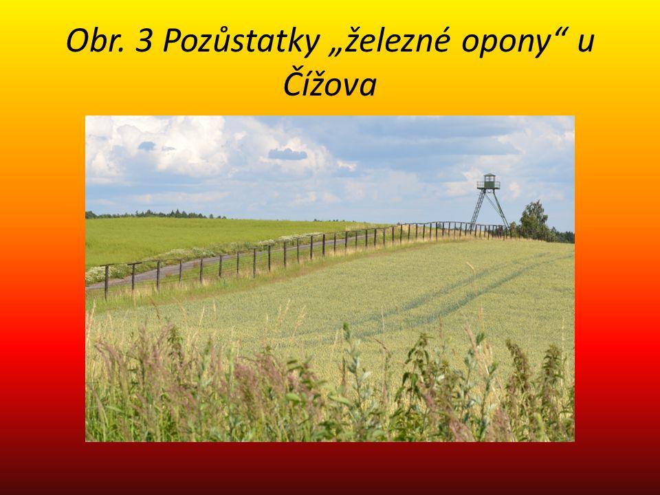 """Obr. 3 Pozůstatky """"železné opony u Čížova"""