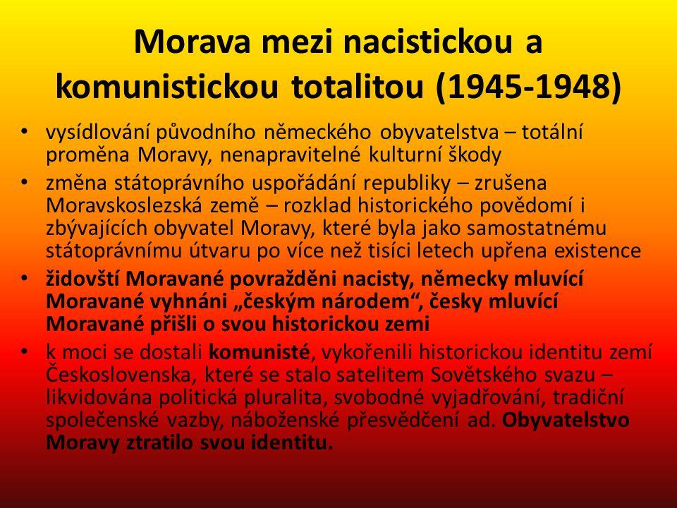 Morava mezi nacistickou a komunistickou totalitou (1945-1948)