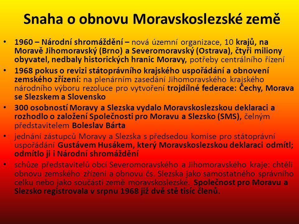 Snaha o obnovu Moravskoslezské země