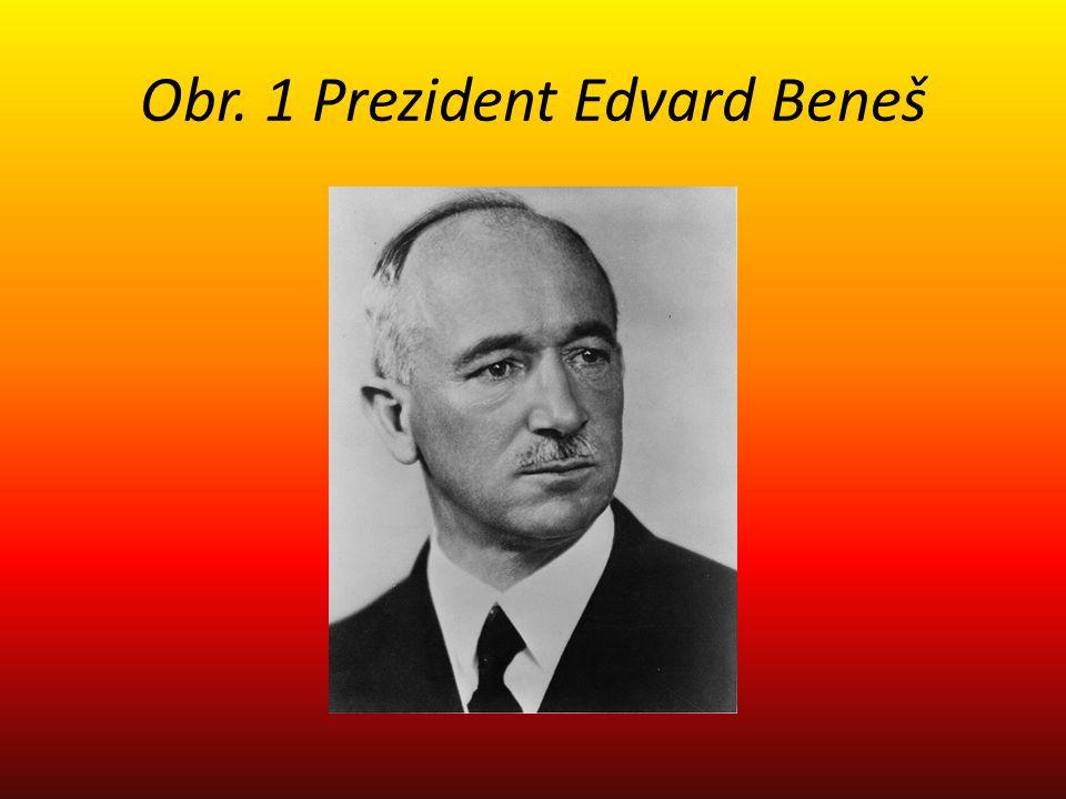 Obr. 1 Prezident Edvard Beneš