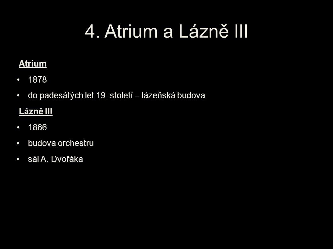 4. Atrium a Lázně III Atrium 1878