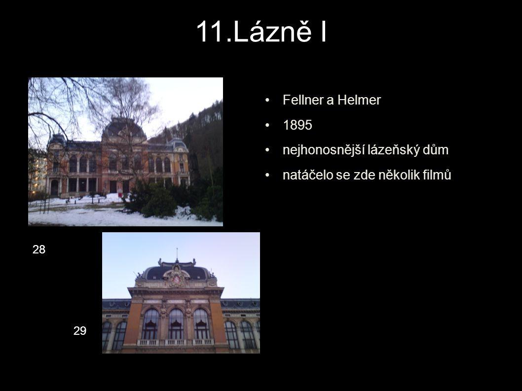 11.Lázně I Fellner a Helmer 1895 nejhonosnější lázeňský dům