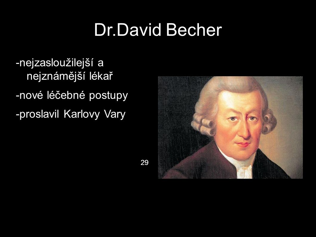 Dr.David Becher -nejzasloužilejší a nejznámější lékař