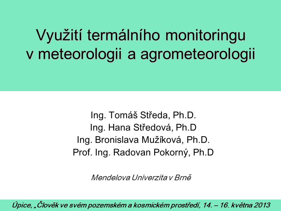 Využití termálního monitoringu v meteorologii a agrometeorologii