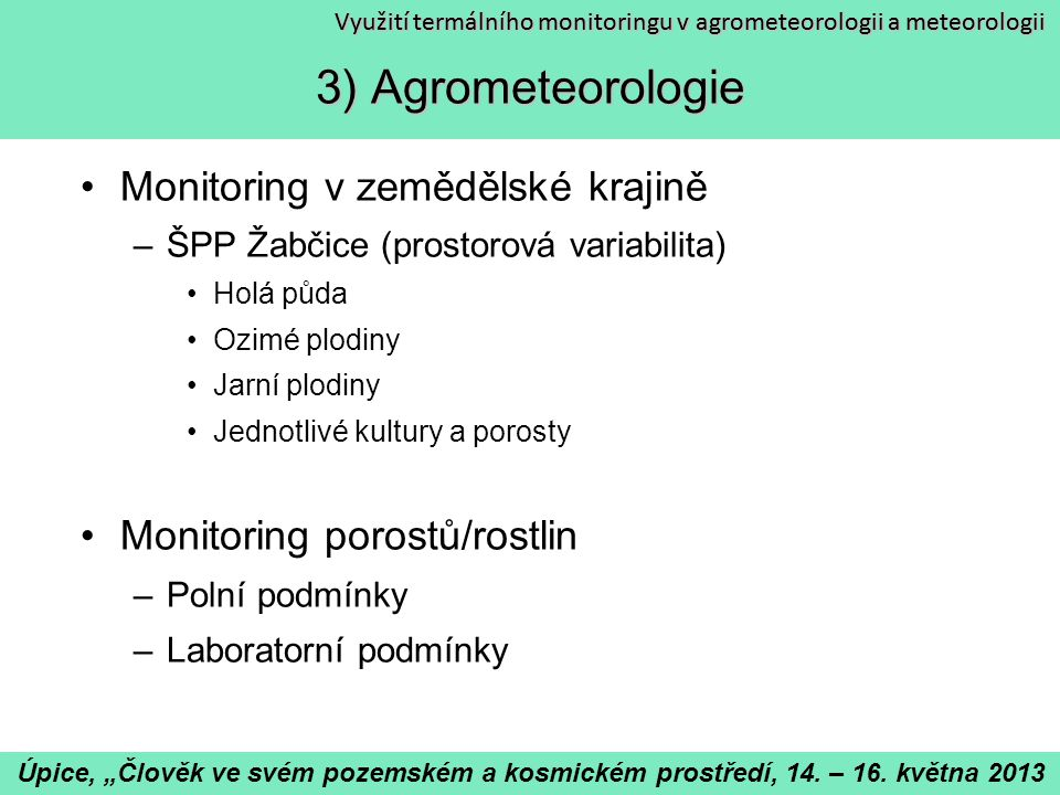 3) Termální monitoring porostů
