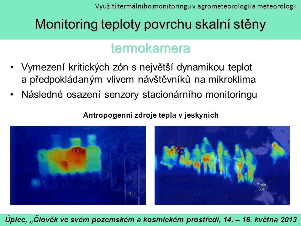 Monitoring teploty povrchu skalní stěny termokamera