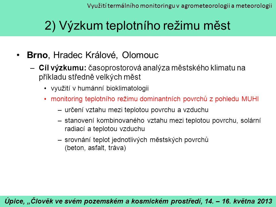 2) Výzkum teplotního režimu měst