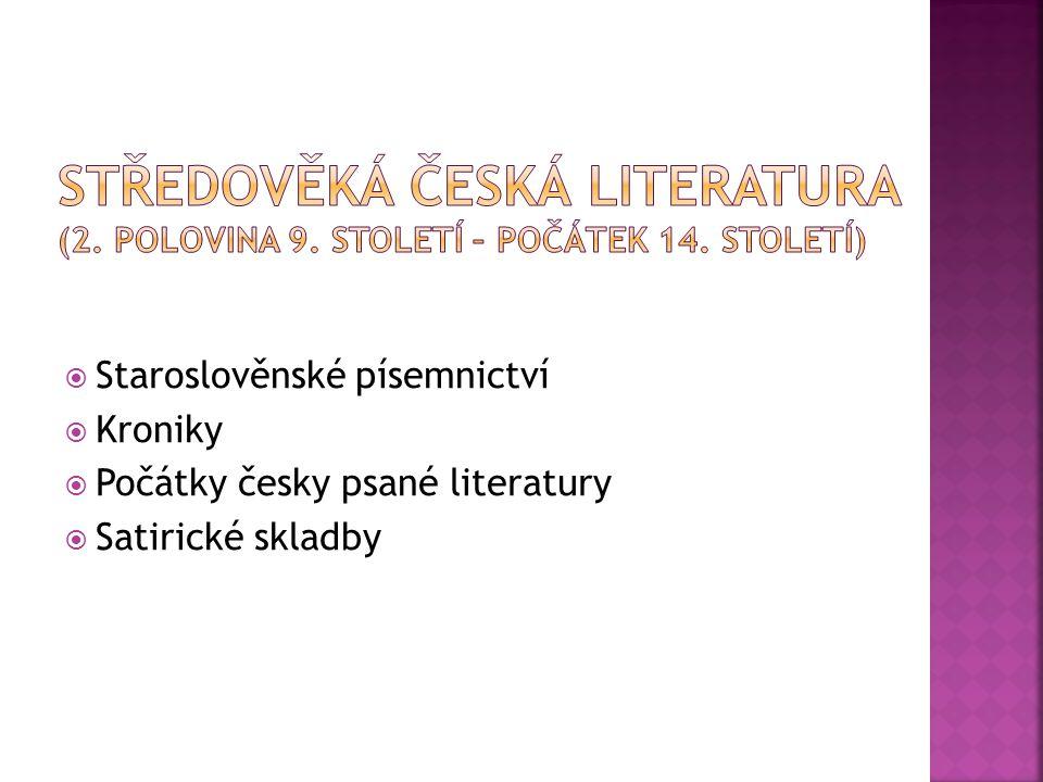 Středověká česká literatura (2. polovina 9. století – počátek 14