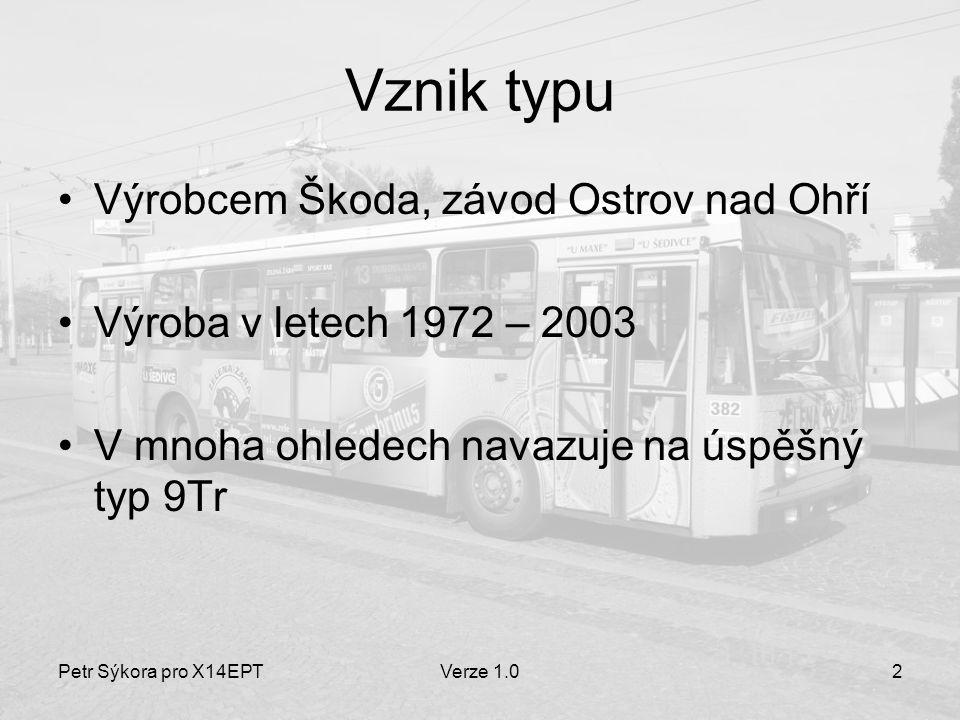 Vznik typu Výrobcem Škoda, závod Ostrov nad Ohří