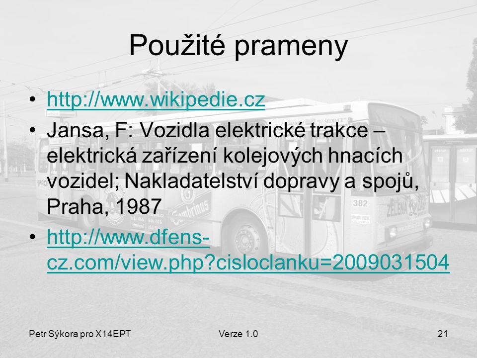 Použité prameny http://www.wikipedie.cz