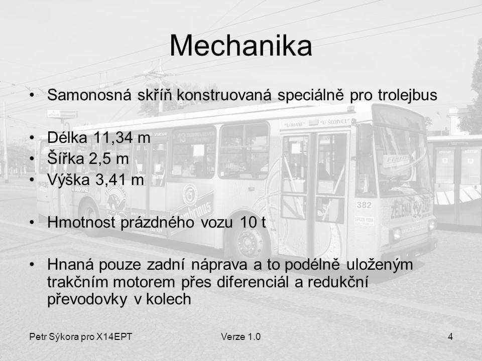 Mechanika Samonosná skříň konstruovaná speciálně pro trolejbus