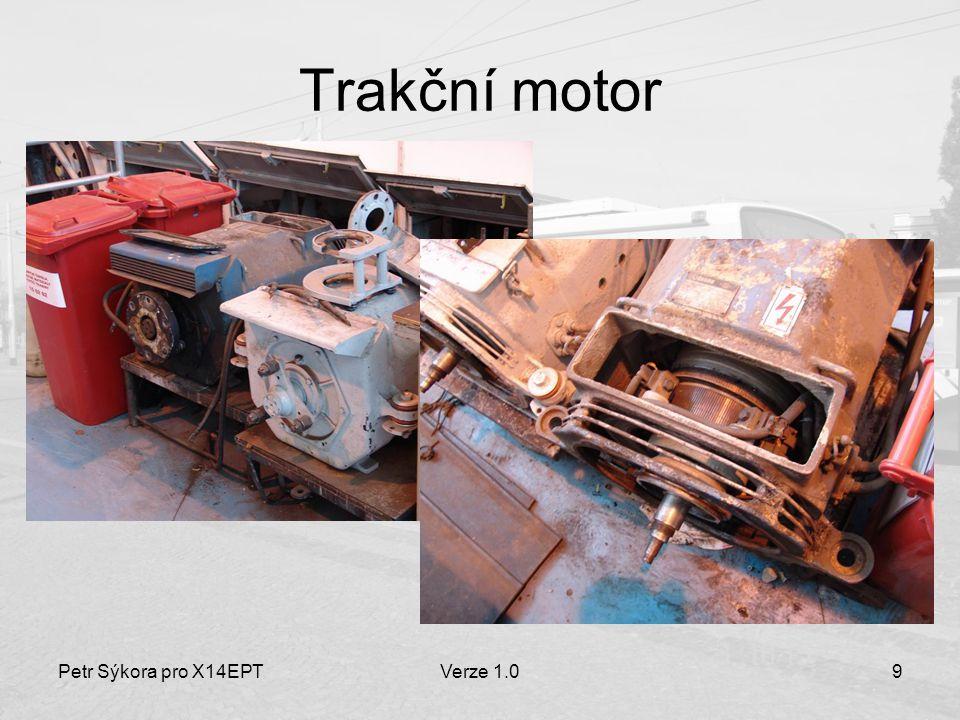 Trakční motor Petr Sýkora pro X14EPT Verze 1.0
