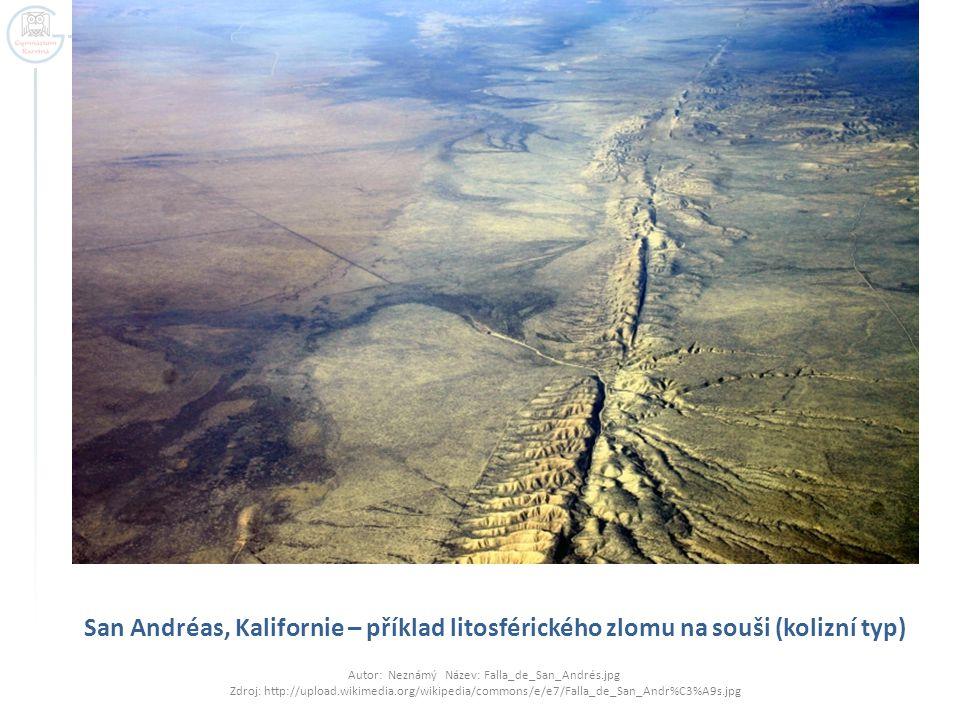 San Andréas, Kalifornie – příklad litosférického zlomu na souši (kolizní typ)