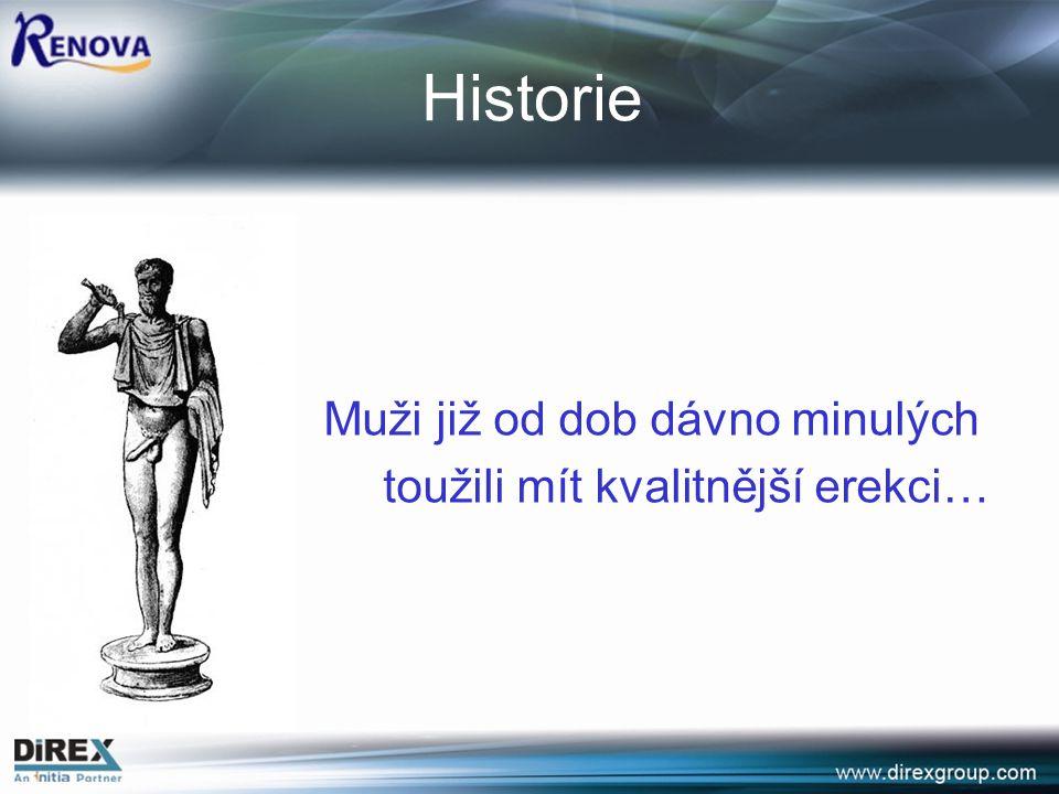 Historie Muži již od dob dávno minulých
