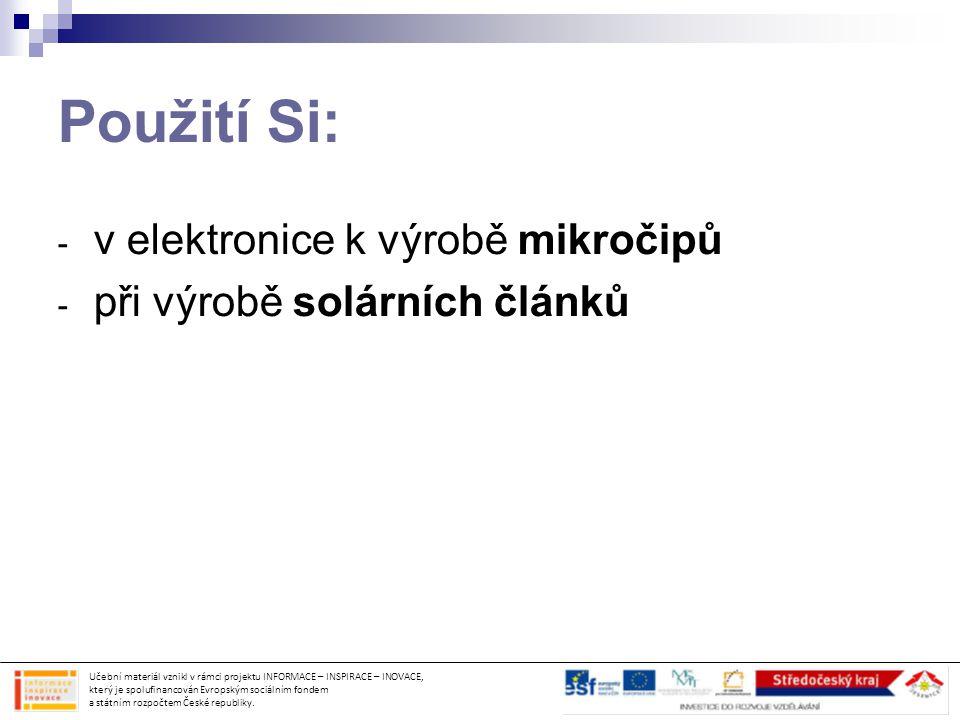 Použití Si: v elektronice k výrobě mikročipů