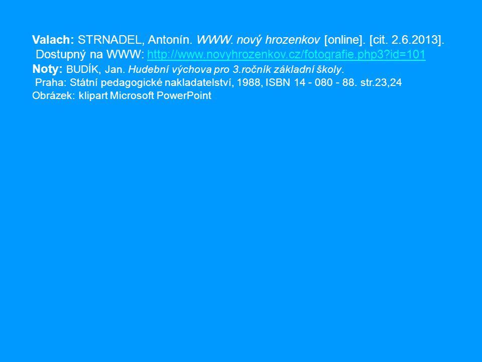 Dostupný na WWW: http://www.novyhrozenkov.cz/fotografie.php3 id=101