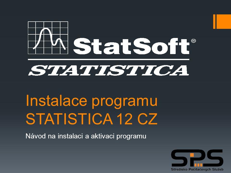 Instalace programu STATISTICA 12 CZ