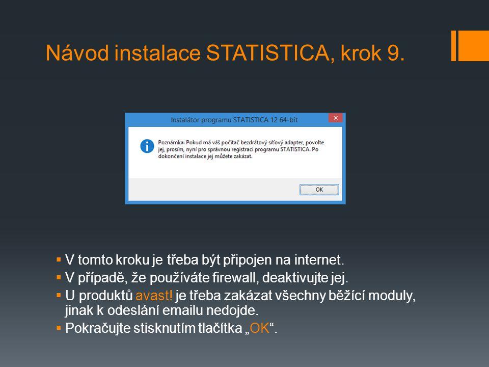 Návod instalace STATISTICA, krok 9.