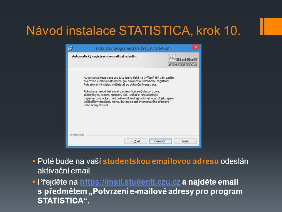 Návod instalace STATISTICA, krok 10.