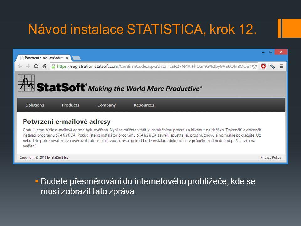 Návod instalace STATISTICA, krok 12.