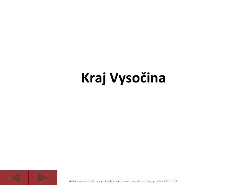 Kraj Vysočina Autorem materiálu a všech jeho částí, není-li uvedeno jinak, je Marek Odstrčil.
