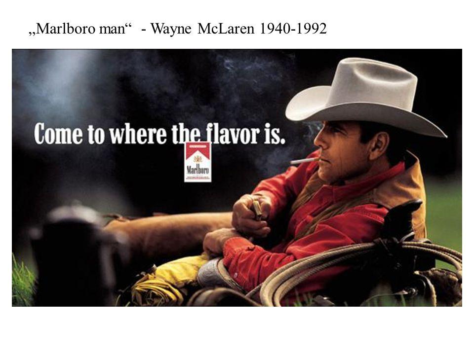 """""""Marlboro man - Wayne McLaren 1940-1992"""